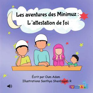 """Livre audio connecté - Les aventures des Minimuz """"L'attestation de foi"""""""